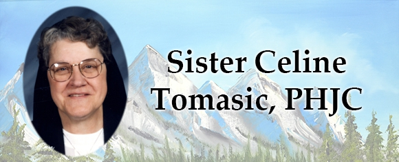 In Memory of Sister Celine Tomasic, PHJC