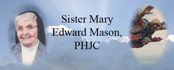 In Memory of Sister Mary Edward Mason, PHJC