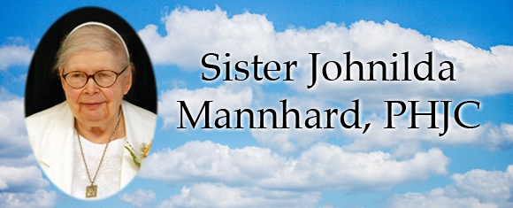 In Memory of Sister Johnilda Mannhard, PHJC