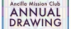 Ancilla Mission Club Annual Drawing
